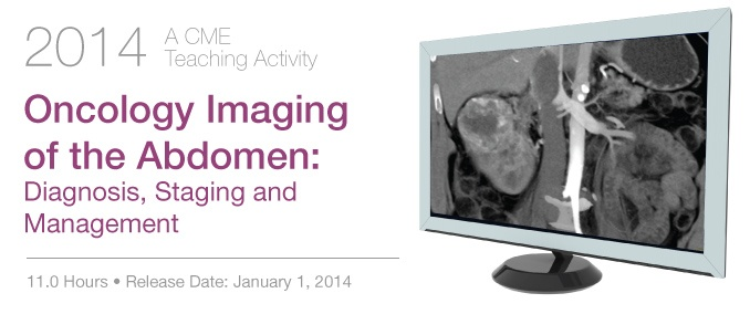 2014 Oncology Imaging of the Abdomen: Diagnosis, Staging, and Management