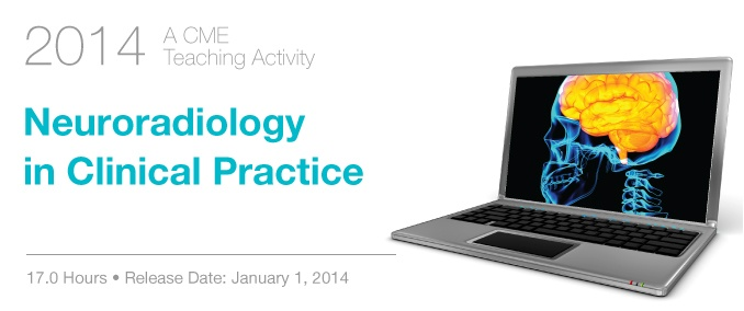 2014 Neuroradiology in Clinical Practice