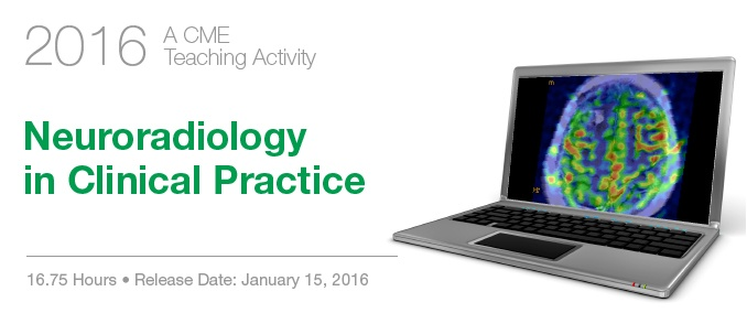 2016 Neuroradiology in Clinical Practice