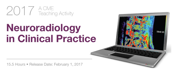 2017 Neuroaradiology in Clinical Practice
