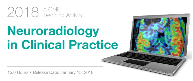 2018 Neuroradiology in Clinical Practice